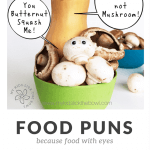A collection of funny food puns. Because food with eyes is funny