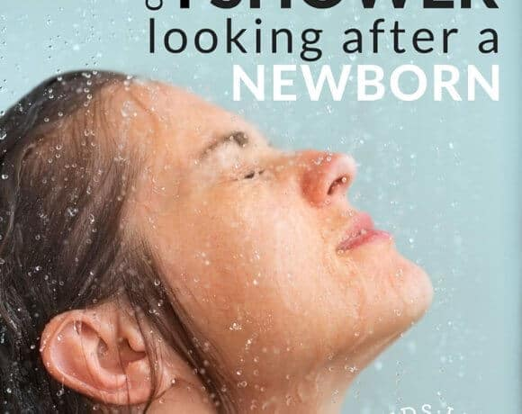 When do I shower when I'm looking after a newborn?