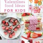 30 Healthy Valentines food and treat ideas for kids