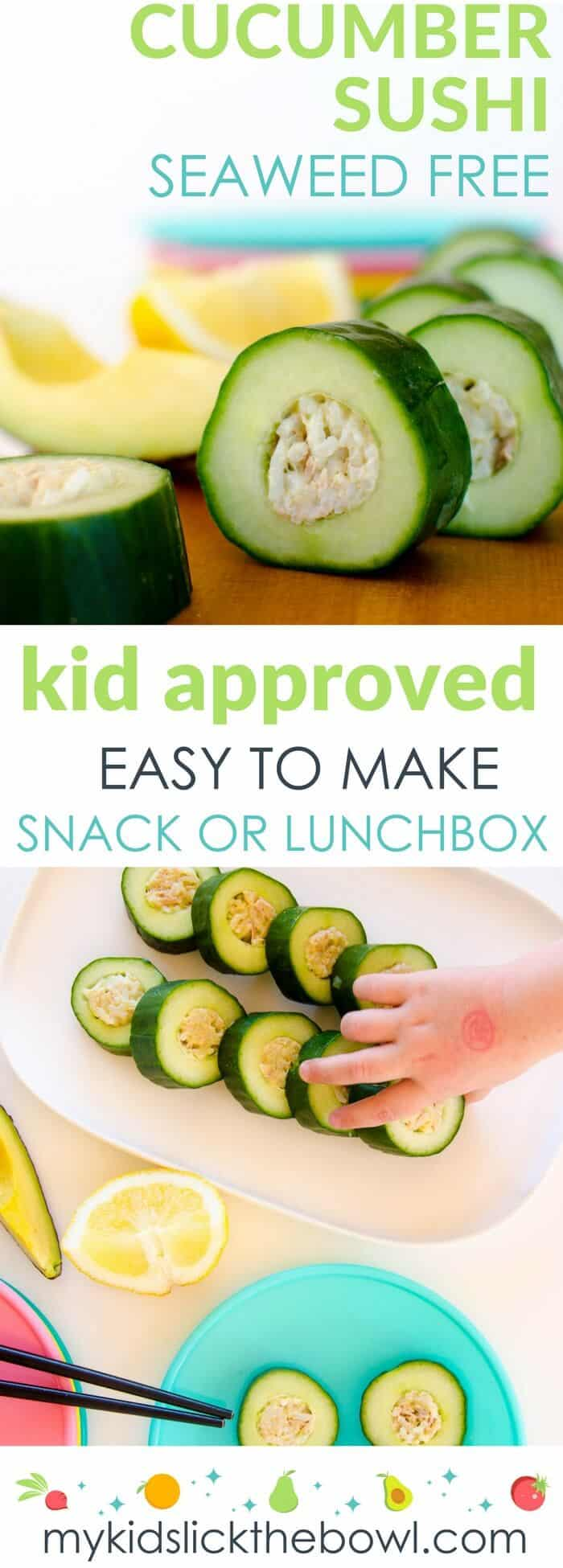Cucumber sushi for kids, easy, healthy recipe with no seaweed. A fun snack or lunchbox item