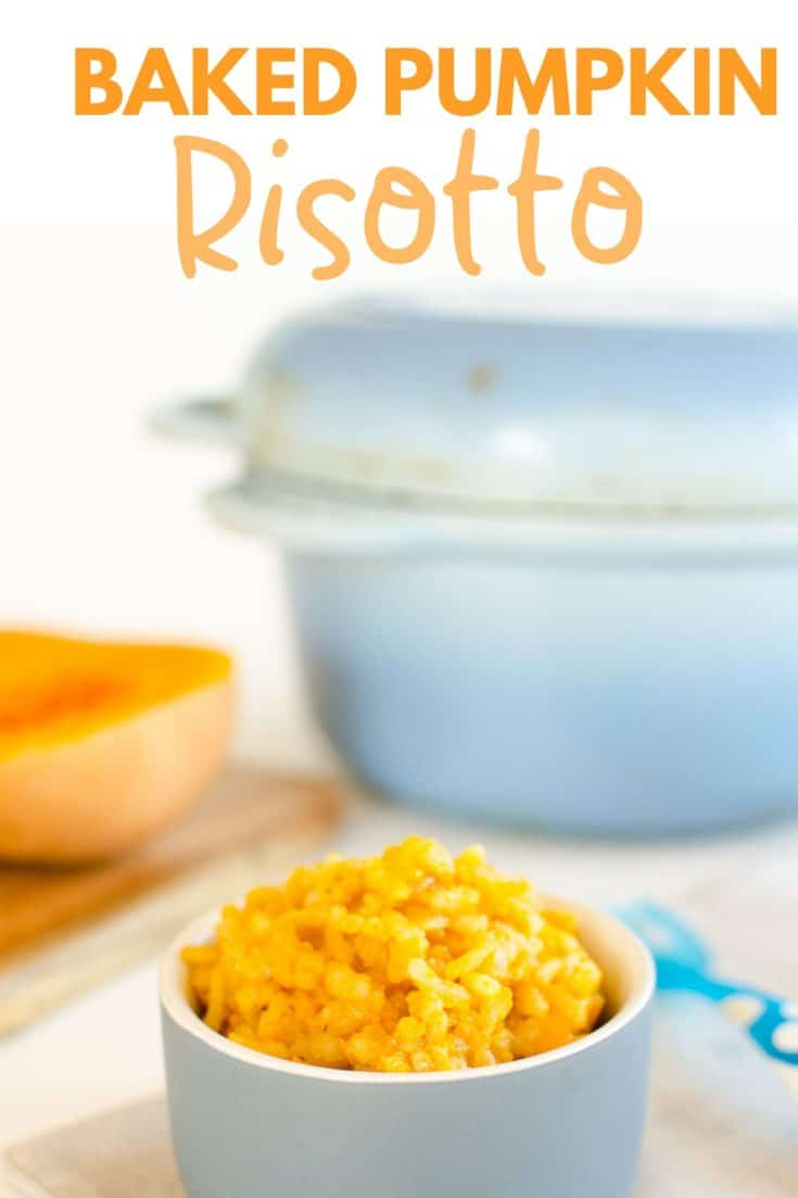 Butternut pumpkin baked risotto a great baby food idea and family meal. Perfect kid friendly lunch or dinner #babyledweaning #babyfood #risotto