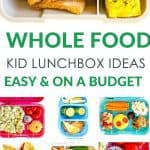 Healthy wholefood lunchbox ideas for kids on a budget. Simple ideas and easy recipes that are budget friendly