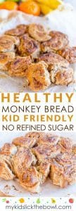 Healthy monkey bread recipe an easy refined sugar free take on a classic, sweetened with fruit perfect kid friendly snack #monkeybread #sugarfree #healthykids #snack