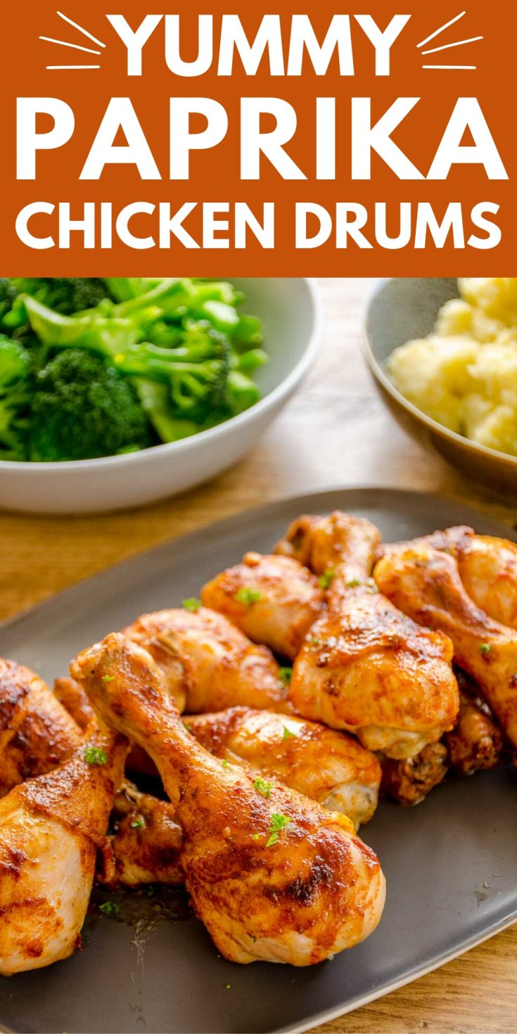 Paprika Chicken Drumsticks an easy baked chicken drumstick recipe, quick to prepare, succulent to eat. Family meal, kid-friendly