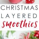 layered Christmas smoothies a healthy Christmas treat, a festive breakfast idea
