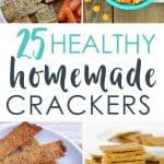 25 healthy homemade cracker recipes suitable for kids and the whole family