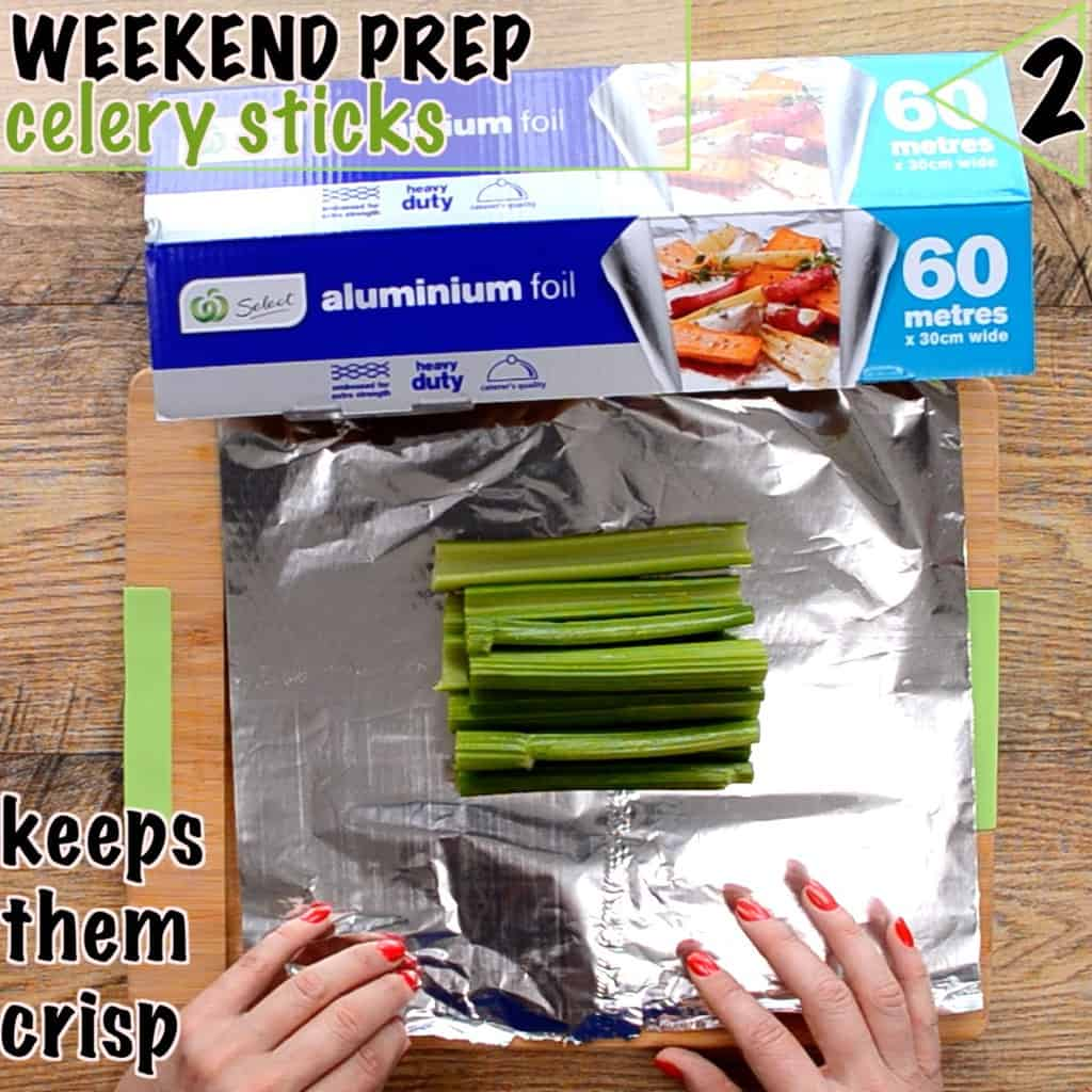 Healthy lunch box ideas start with prep, keep celery sticks fresh with aluminium foil