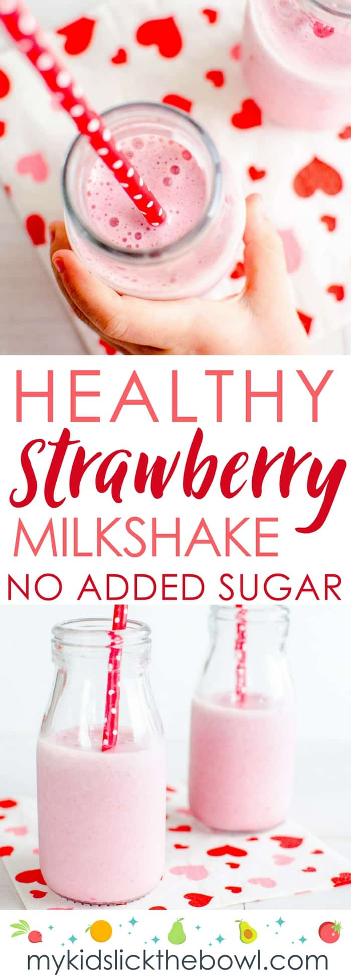 Healthy Strawberry Milkshake Homemade Easy Recipe, Vegan Options, No added sugar perfect Valentines smoothie for kids #valentines #milkshake #smoothie