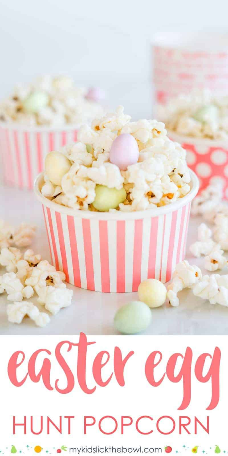 Easter Egg Hunt Popcorn an easy easter treat idea for kids