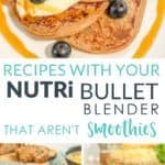 Nutribullet Recipes - Blender recipes for kids healthy easy ideas that aren't just smoothies