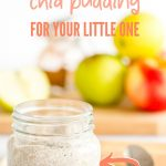 small jar of chia pudding in front of apples