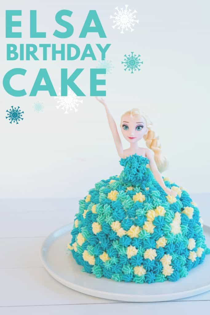 birthday cake decorated to look like Elsa with text overlay