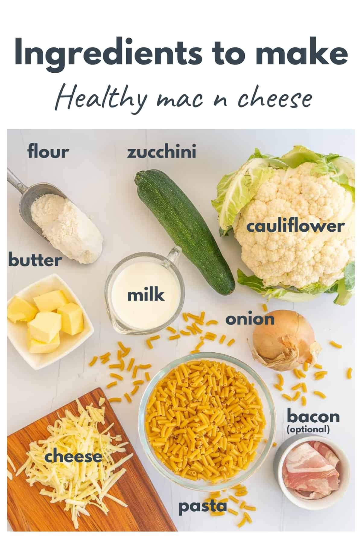 Ingredients for the healthy mac n cheese recipe laid out on a bench with text overlay