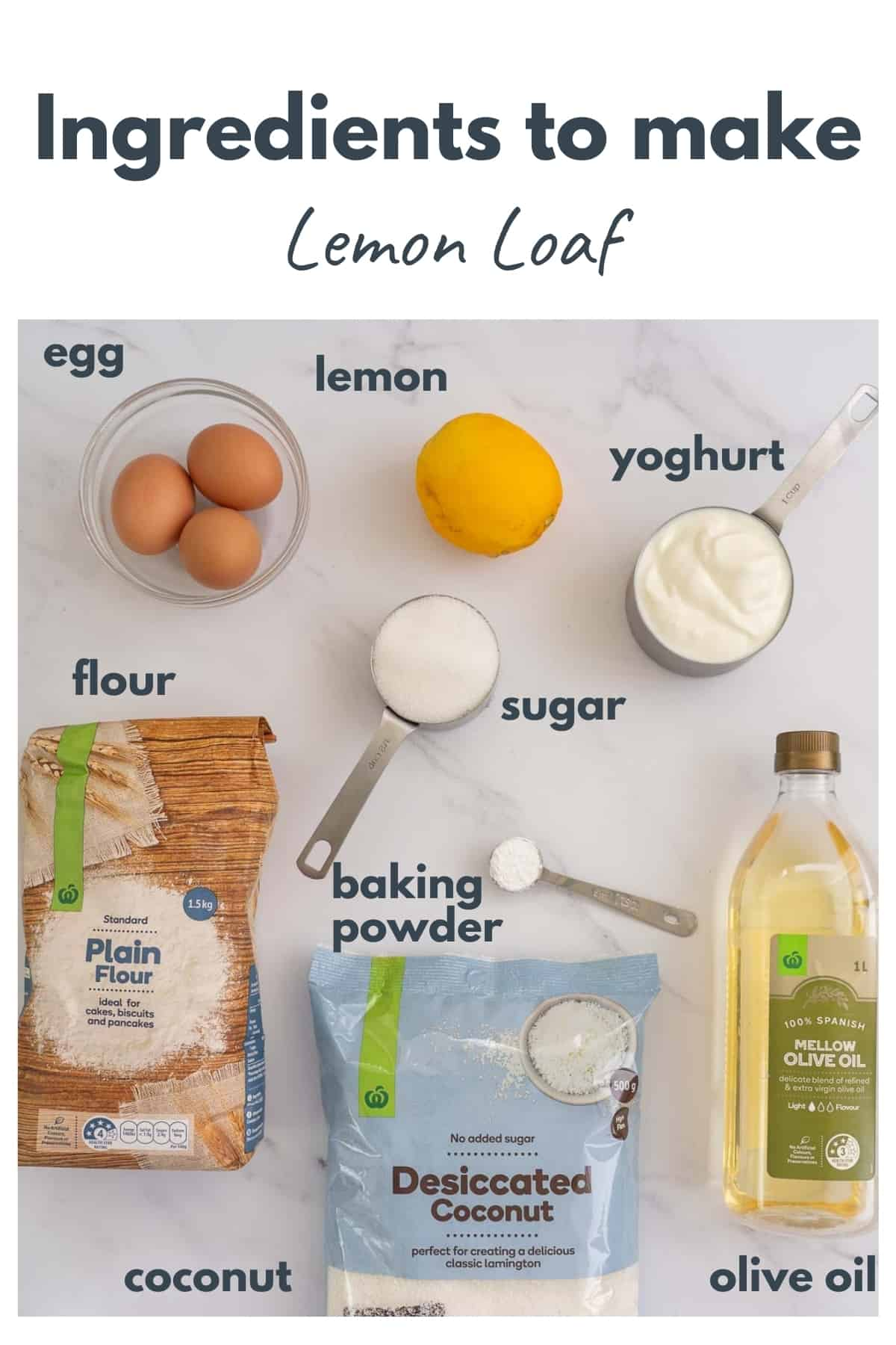 lemon loaf ingredients laid out on a bench top with text overlay