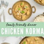 2 photo collage of chicken kprma with text overlay for pinterest