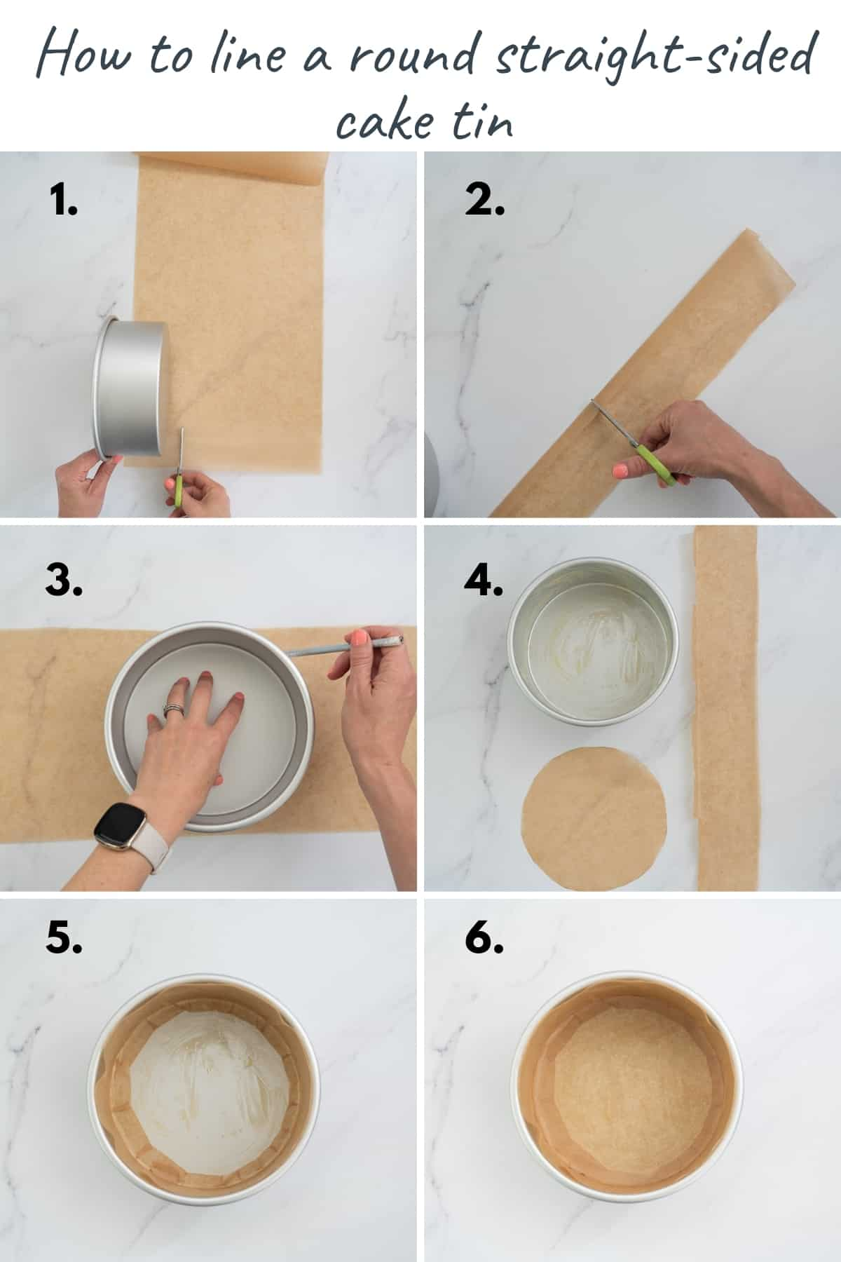 6 photo collage showing the steps to lining a round straight sided cake tin