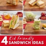 4 photo collage of sandwich ideas for kids with text verlay