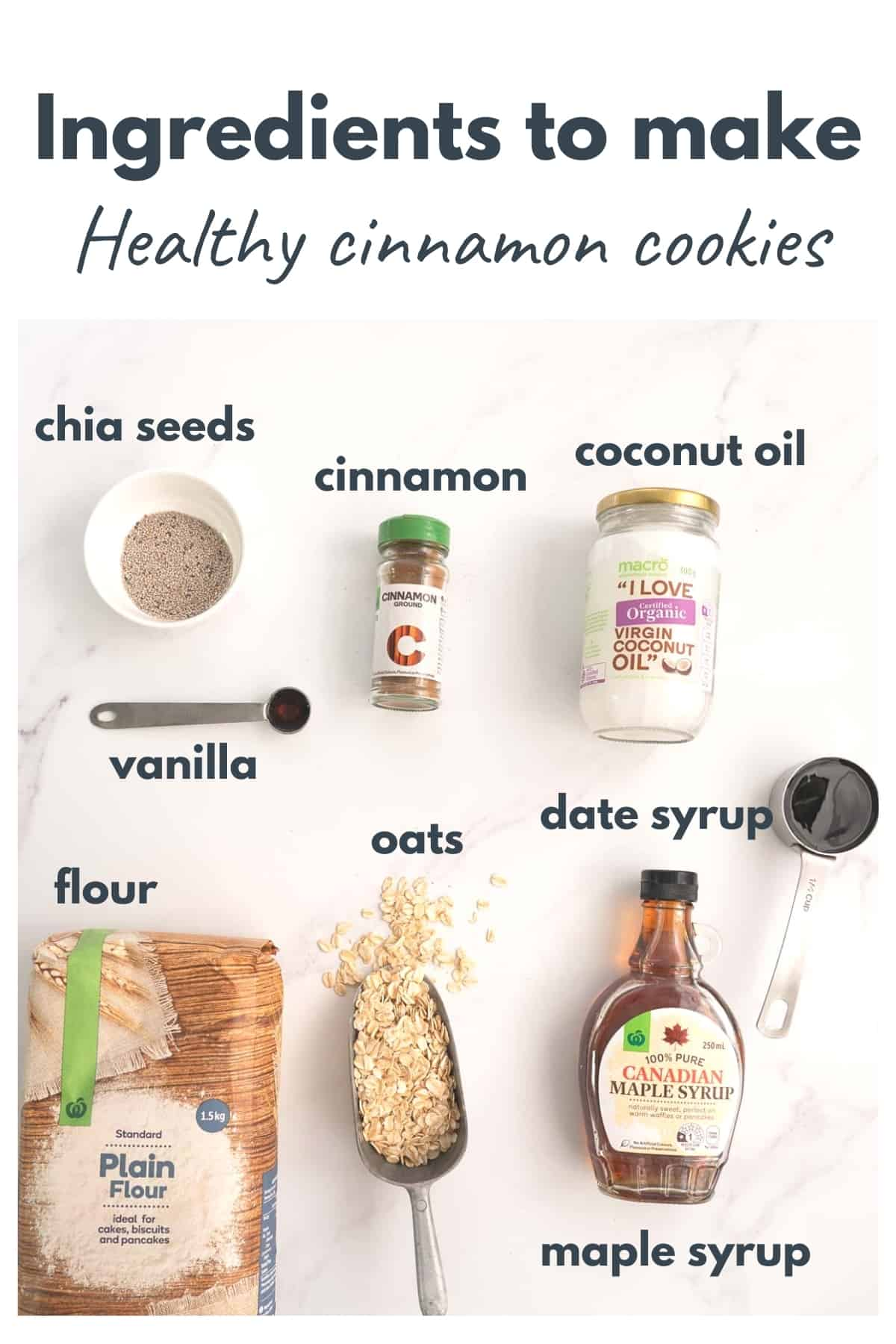 Ingredients for healthy cinnamon cookies laid out on a bench top with text overlay.