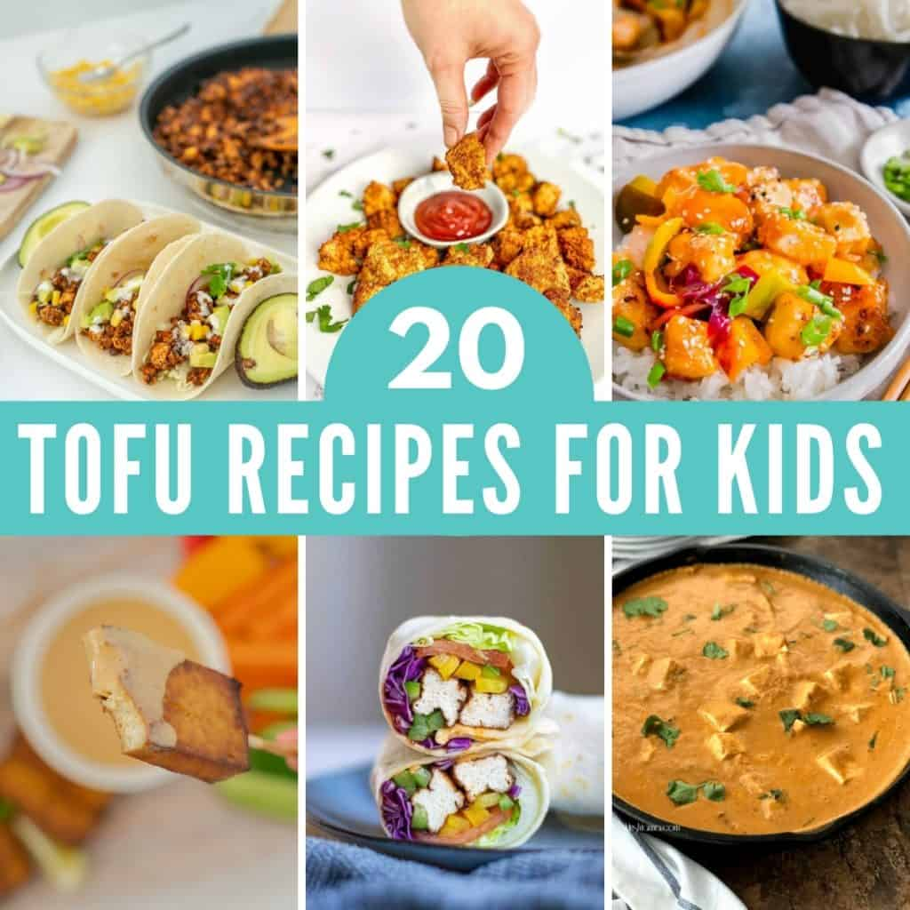 6 photo collage of tofu recipes with text overlay '20 tofu recipes for kids'.
