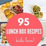 """8 photo collage with text overlay """"95 lunch box recipes for kids""""."""
