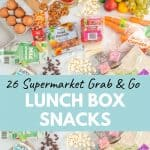 A collection of lunch box snacks you can grab at a supermarket laid out on a bench wth text overlay.