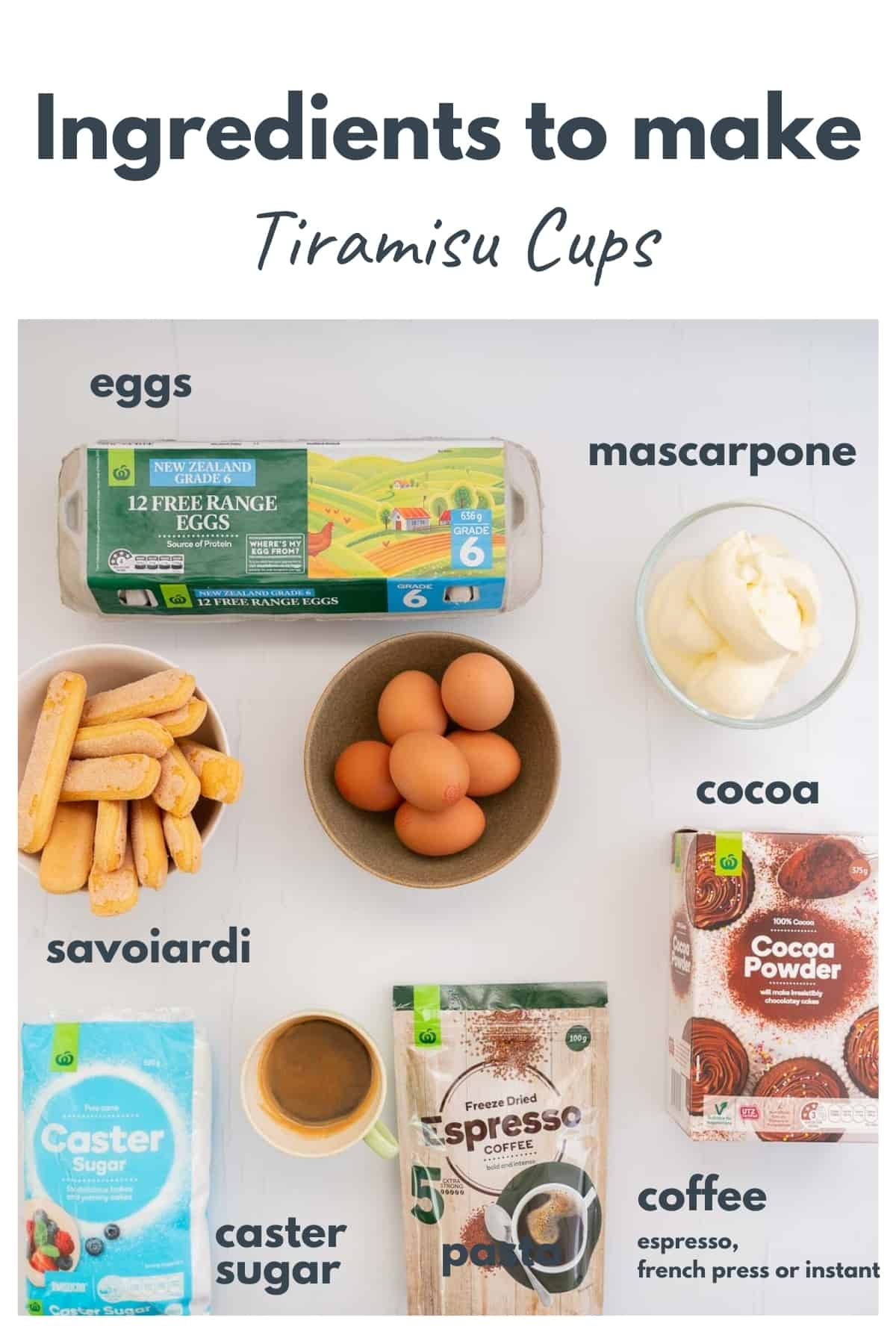 The ingredients to make tiramisu cups laid out on a bench top with text overlay.