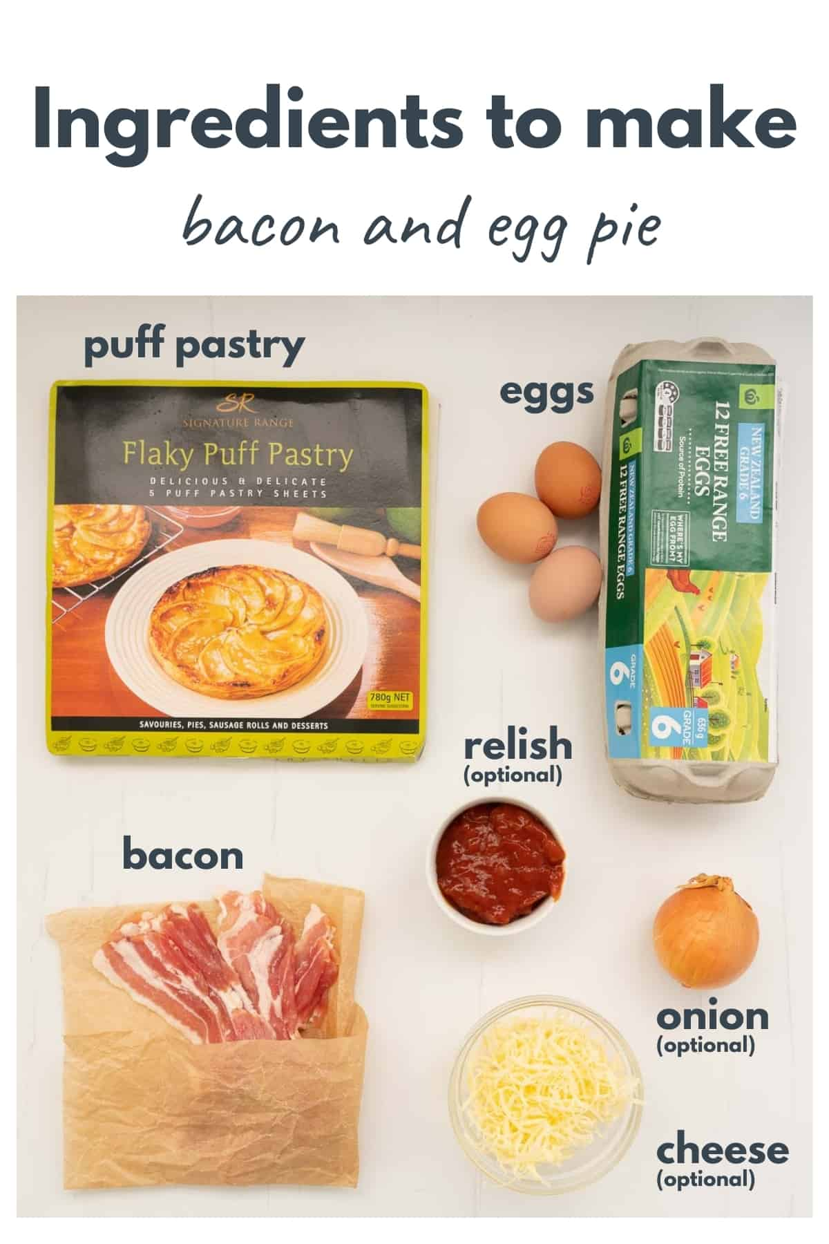 The ingredients to make bacon and egg pie laid out on a bench top with text overlay.