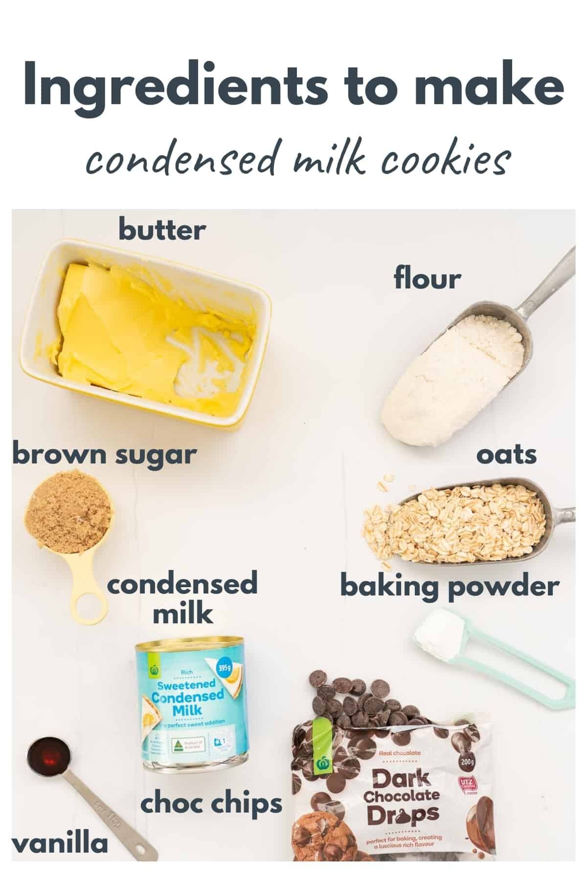 The ingredients to make condensed milk cookies laid out on a counter top with text overlay.