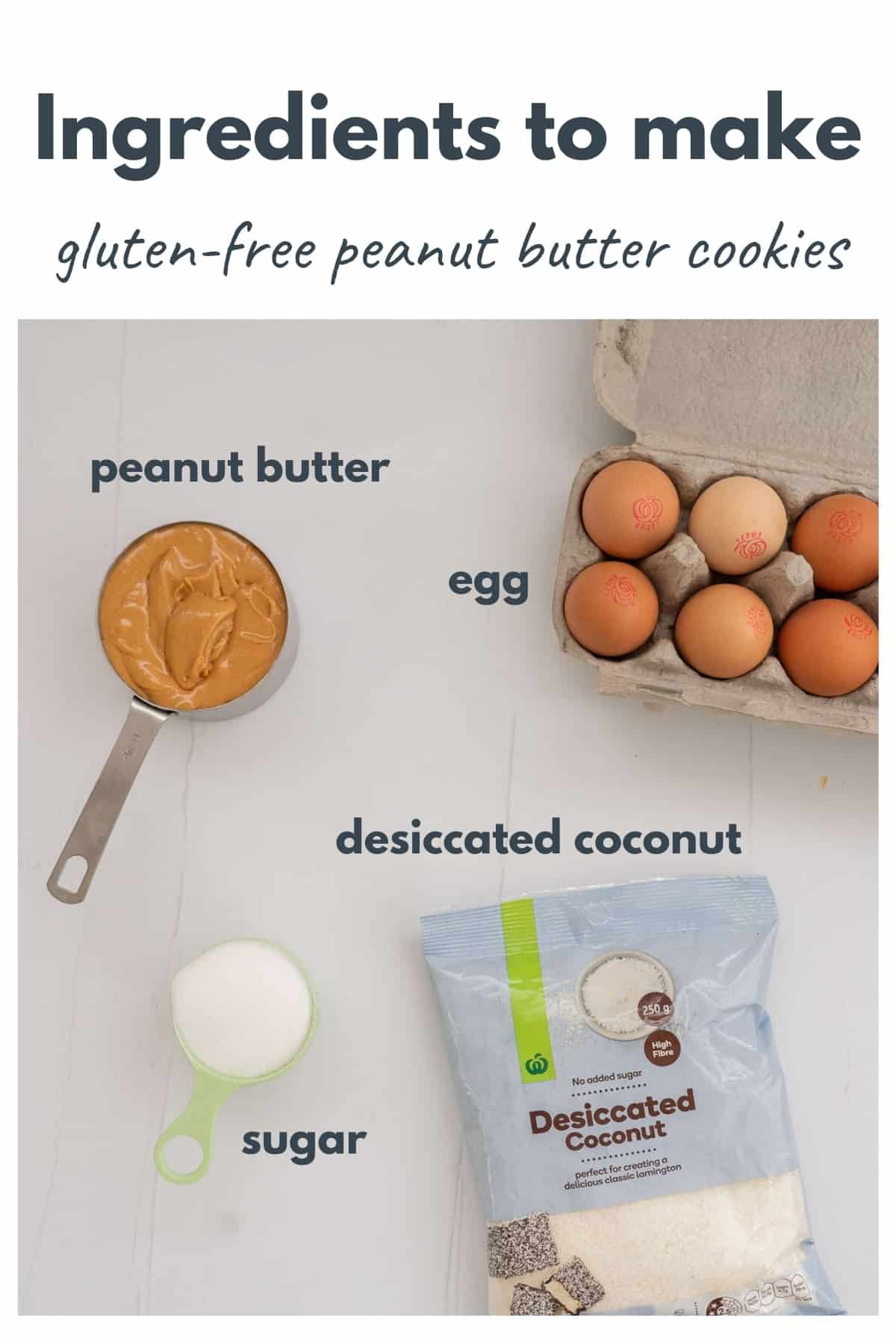 Ingredients for gluten free peanut butter cookies laid out on a bench with text overlay.