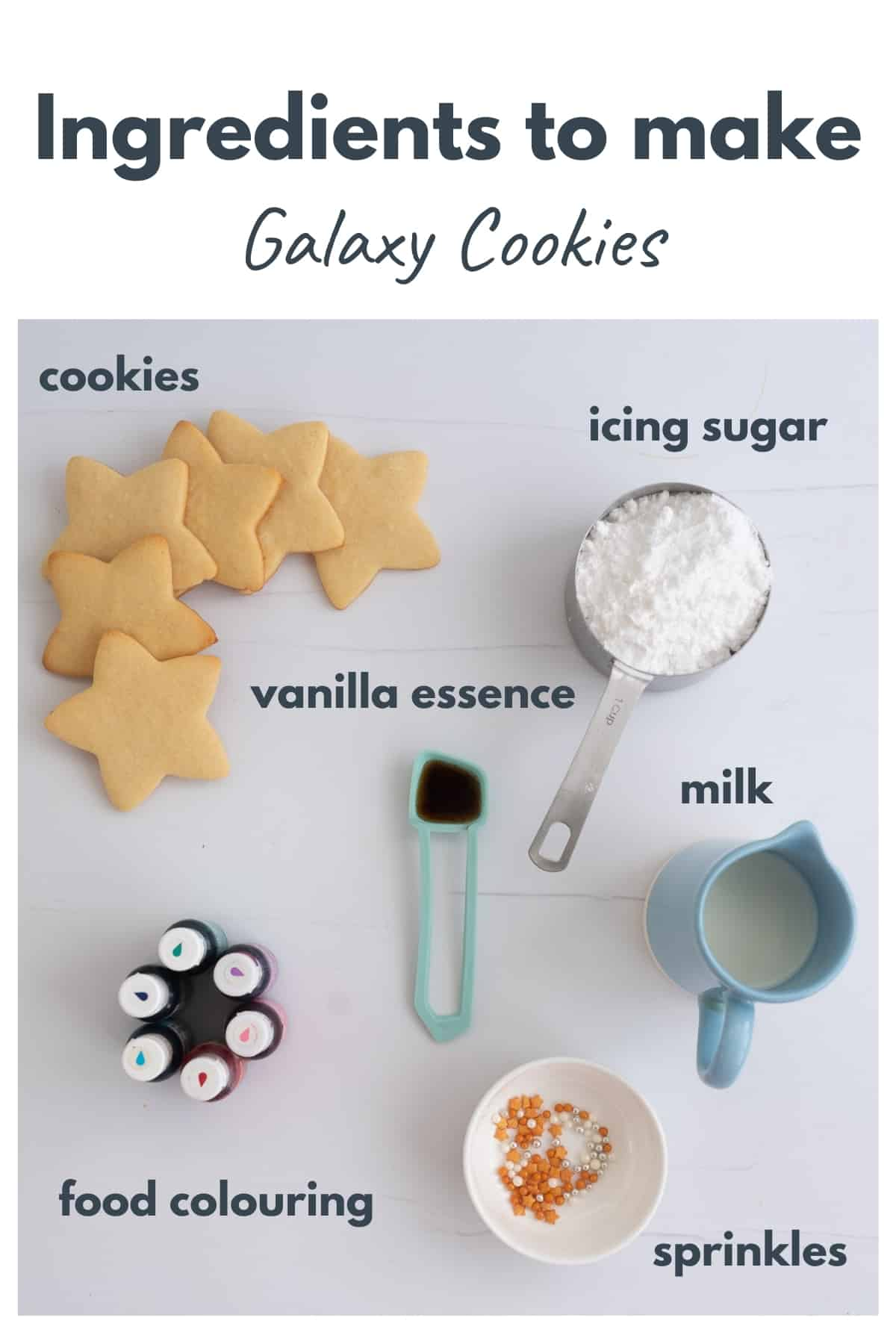 The ingredients to make galaxy cookies laid out on a bench top with text overlay.
