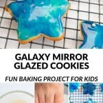 Four photo collage with text overlay 'Galaxy Mirror Glazed Cookies'