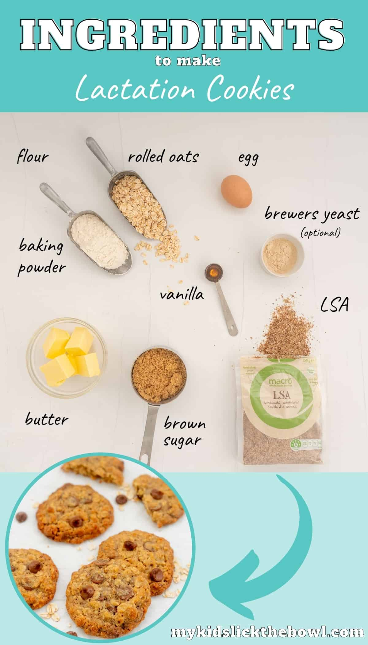 The ingredients to make lactation cookies laid out on a bench top with text overlay.