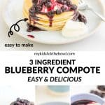 4 photo collage with text overlay 3 ingredient blueberry compote.