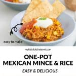 Four photo collage of Mexican mince and rice served three ways with text overlay.